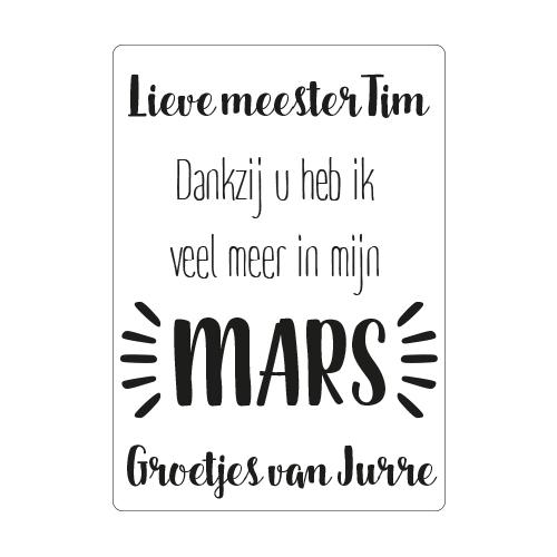 'Meester dankzij u heb ik veel meer in mijn MARS' sticker
